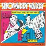 Details Showaddywaddy - Why Do Lovers Break Each Others Hearts?