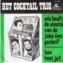 Details Het Cocktail Trio - Wie Heeft De Sleutel Van De Juke-Box Gezien?