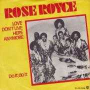 Coverafbeelding Rose Royce - Love Don't Live Here Anymore