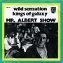 Details Mr. Albert Show - Wild Sensation
