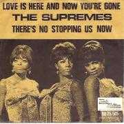 Details The Supremes - Love Is Here And Now You're Gone