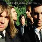 Details Maroon 5 - Won't Go Home Without You