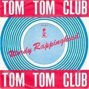 Details Tom Tom Club - Wordy Rappinghood