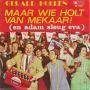 Details Gerard Hoeben - Maar Wie Holt Van Mekaar! (En Adam Sleug Eva)