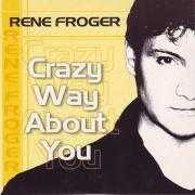 Details Rene Froger - Crazy Way About You