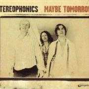 Details Stereophonics - Maybe Tomorrow