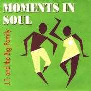 Details J.T. and The Big Family - Moments In Soul
