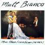 Details Matt Bianco - More Than I Can Bear (Remix)