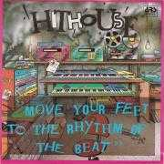 Details Hithouse - Move Your Feet To The Rhythm Of The Beat