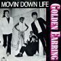 Coverafbeelding Golden Earring - Movin' Down Life
