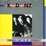 Coverafbeelding Kadanz - Dagen Dat Ik Je Vergeet