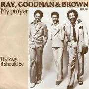 Details Ray, Goodman & Brown - My Prayer