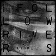 Coverafbeelding Lykke Li - I follow rivers