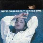 Details Sade - Never As Good As The First Time
