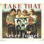 Coverafbeelding Take That - Never Forget