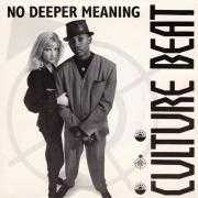 Coverafbeelding Culture Beat - No Deeper Meaning