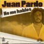 Details Juan Pardo - No Me Hables