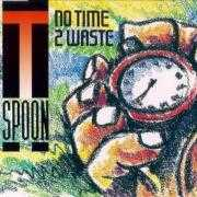 Details T-Spoon - No Time 2 Waste