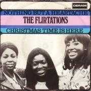 Details The Flirtations - Nothing But A Heartache