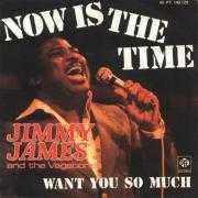 Details Jimmy James and The Vagabonds - Now Is The Time