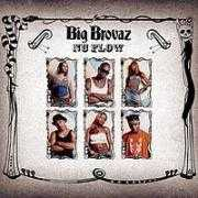 Coverafbeelding Big Brovaz - Nu Flow