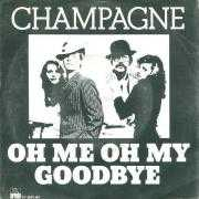 Details Champagne - Oh Me Oh My Goodbye