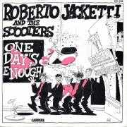 Details Roberto Jacketti and The Scooters - One Day's Enough