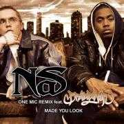 Details Nas feat. Brainpower/ Nas - One Mic Remix/ Made You Look