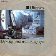 Coverafbeelding Ultravox - Dancing With Tears In My Eyes