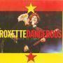 Details Roxette - Dangerous