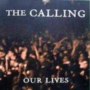 Details The Calling - Our Lives
