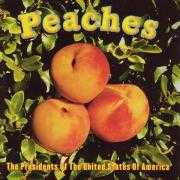 Details The Presidents Of The United States Of America - Peaches