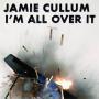 Details Jamie Cullum - I'm all over it