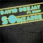 Details David Deejay ft. Dony - So bizarre