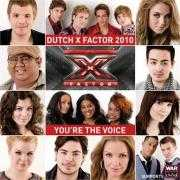 Coverafbeelding Dutch X Factor 2010 - You're the voice