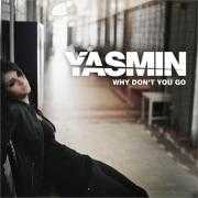 Details Yasmin - Why don't you go