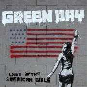 Details Green Day - Last of the American girls
