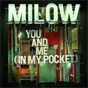 Details Milow - You and me (In my pocket)