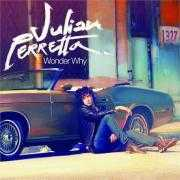 Details Julian Perretta - Wonder why