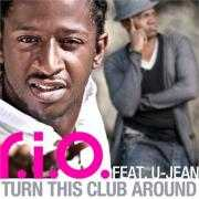 Details R.I.O. feat. U-Jean - Turn this club around