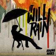 Details Bruno Mars - It will rain