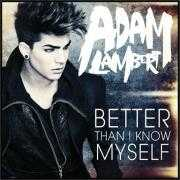 Details Adam Lambert - Better than I know myself