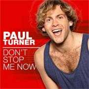 Details Paul Turner - Don't stop me now