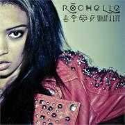 Coverafbeelding Rochelle - What A Life