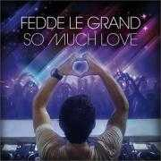 Coverafbeelding Fedde Le Grand - So much love