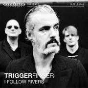 Coverafbeelding Triggerfinger - I Follow Rivers