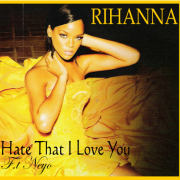 Coverafbeelding Rihanna feat. Ne-Yo - Hate that I love you