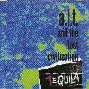 Coverafbeelding A.L.T. and The Lost Civilization - Tequila