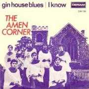 Details The Amen Corner - Gin House Blues
