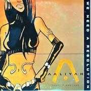 Coverafbeelding Aaliyah feat. Timbaland - We Need A Resolution